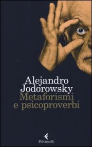 Metamorfismi e psicoproverbi