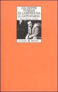 Il gattopardo / Giuseppe Tomasi di Lampedusa ; nuova edizione riveduta a cura di Gioacchino Lanza Tomasi