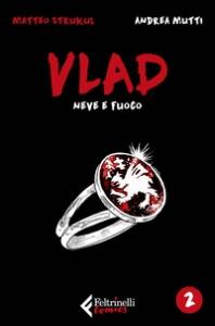 Vlad. 2: Neve e fuoco