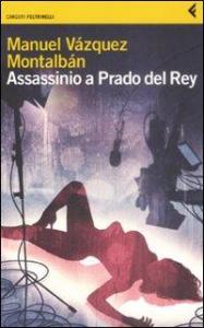 Assassinio a Prado del Rey e altre storie sordide
