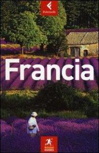Francia / scritta e curata da David Abram ... [et al.] ; [traduzione di Anna Guazzi]