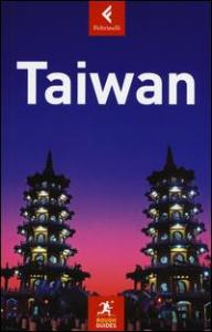 Taiwan / quest'edizione è stata aggiornata da Simon Foster e Stephen Keeling