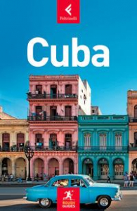 Cuba / scritta e curata da Fiona McAuslan e Matt Norman