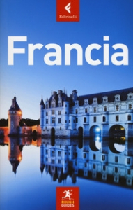 Francia / scritta e curata da David Abram ... [et al.]