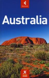 Australia / quest'edizione è stata aggiornata da Melanie Ball ... [et al.] ; [traduzione di Anna Zafesova, Elisa Maria Garattoni e Silvia Riboldi]
