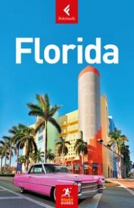 Florida / quest'edizione è stata aggiornata da Stephen Keeling, Todd Obolsky e Robert Savage ; [traduzione di Giorgia Meriggi]