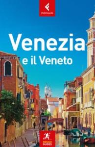 Venezia e il Veneto / questa edizione è stata aggiornata da Jonathan Buckley ; [traduzione di Annalisa Proietti]