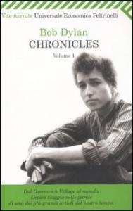 Chronicles : Volume 1 / Bob Dylan ; traduzione di Alessandro Carrera