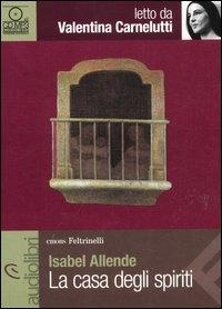 La casa degli spiriti [audioregistrazione] / Isabel Allende ; letto da valentina Carnelutti. 1