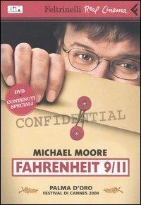 Fahrenheit 9/11 / regia di Michael Moore