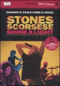 Shine a light [Videoregistrazione] / un film di Martin Scorsese