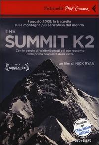 The Summit K2 / un film di Nick  Ryan ; music by Nick Seymour ; written by Mark Monroe