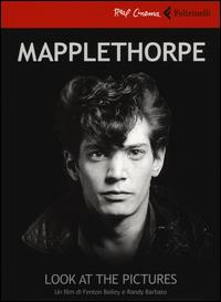 Mapplethorpe [DVD] / un film di Fenton Bailey e Randy Barbato