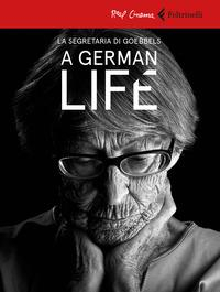 A german life [VIDEOREGISTRAZIONE]