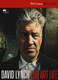 David Lynch. The art life
