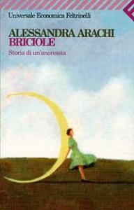 Briciole : storia di un'anoressia / Alessandra Arachi