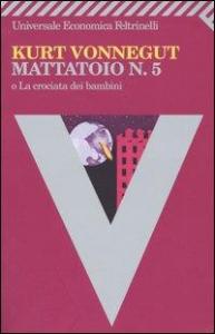 Mattatoio n. 5, o La crociata dei bambini