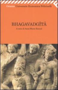Bhagavadgita / a cura di Anne-Marie Esnoul ; traduzione di Bianca Candian