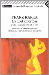 La metamorfosi e tutti i racconti pubblicati in vita
