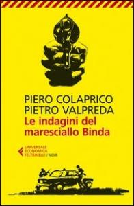 Le indagini del maresciallo Binda / Piero Colaprico, Pietro Valpreda