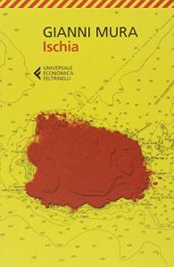 Ischia / Gianni Mura