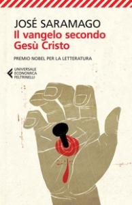 Il vangelo secondo Gesù Cristo / José Saramago ; traduzione di Rita Desti