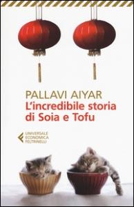 L'incredibile storia di Soia e Tofu