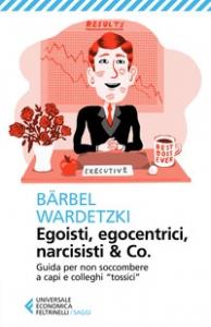 Egoisti, egocentrici, narcisisti & co.