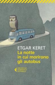 La notte in cui morirono gli autobus