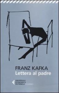 Lettera al padre / Franz Kafka ; postfazione di Georges Bataille ; traduzione di Claudio Groff