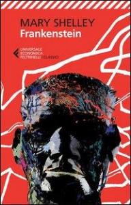 Frankenstein, o Il moderno Prometeo