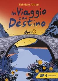 In viaggio con Destino