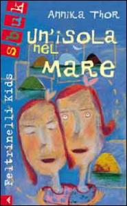 Un'isola nel mare / Annika Thor ; illustrazioni di Marilena Pasini ; traduzione di Laura Cangemi