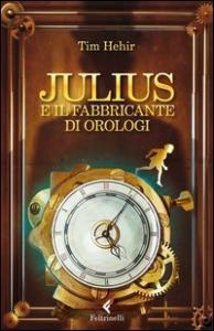 Julius e il fabbricante di orologi
