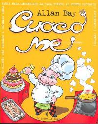 Cuoco me / Allan Bay ; illustrazioni di Cesare Buffagni