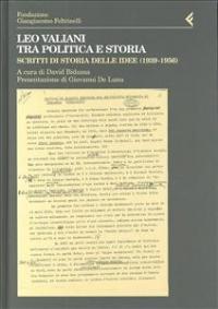 Leo Valiani tra politica e storia