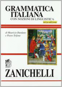 Grammatica italiana con nozioni di linguistica