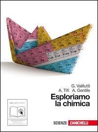 Esploriamo la chimica