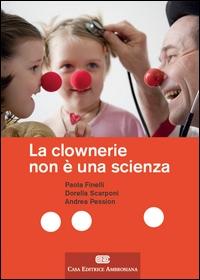 La clownerie non è una scienza