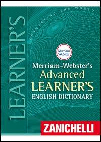 The Merriam-Webster advanced learner's english dictionary