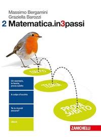 Matematica.in3passi / Massimo Bergamini, Graziella Barozzi. 2
