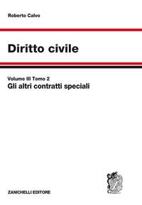 Vol. 3, tomo 2: Gli altri contratti speciali