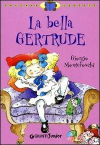 La bella Gertrude