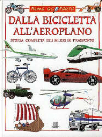 Dalla bicicletta all'aeroplano