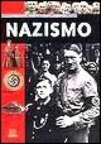 Nazismo / testi di Andrea La Bella