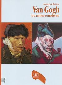 Van Gogh tra antico e moderno
