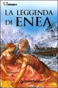 La leggenda di Enea / Giovanni Vaccari