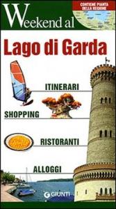 Lago di Garda / [testi di Claudia Farina, Carlo Unnia]