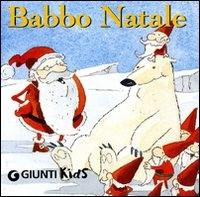 Babbo Natale / [testi di Patrizia Nencini ; illustrazioni di Fabiano Fiorin]