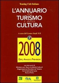 L'annuario del turismo e della cultura 2008